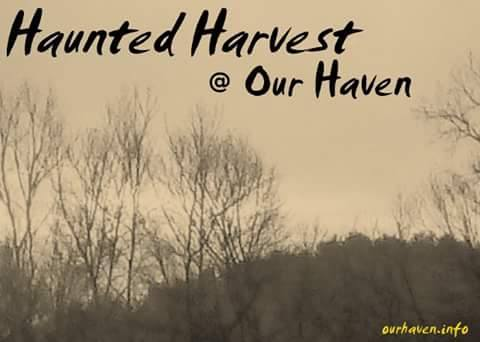 Haunted Harvest at Our Haven
